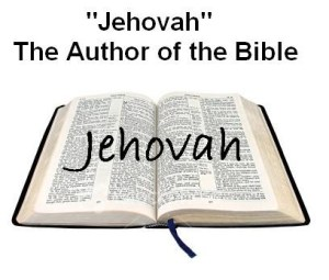 Jehovah Author of Bible